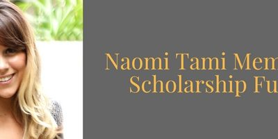 Naomi Tami Memorial Scholarship End-of-Year Campaign!